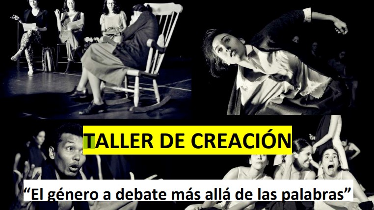 """TALLER DE CREACIÓN """"El género a debate más allá de las palabras"""""""