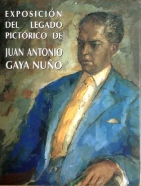 "Exposición  ""LEGADO PICTÓRICO DE GAYA NUÑO """