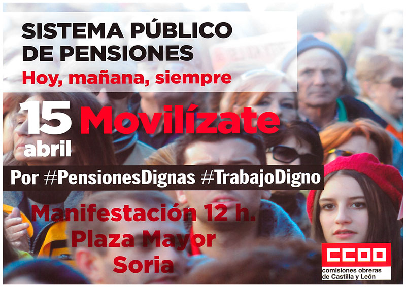 Manifestación por las pensiones dignas y los empleos dignos el 15 de abril a las 12:00 horas en la Plaza Mayor.